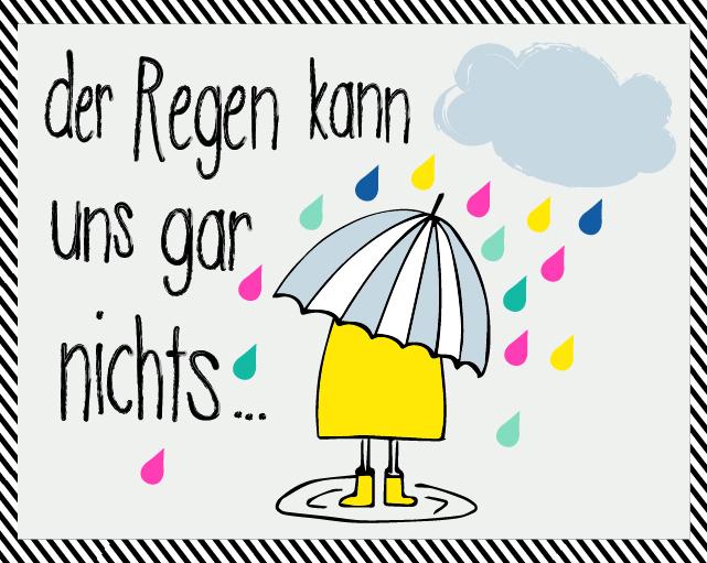 der Regen kann uns gar nichts