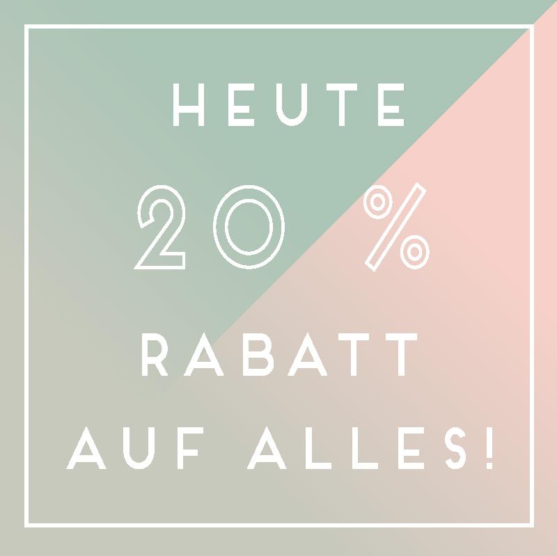 20% Rabatt auf alles